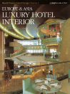 EUROPE & ASIA LUXURY HOTEL INTERIOR